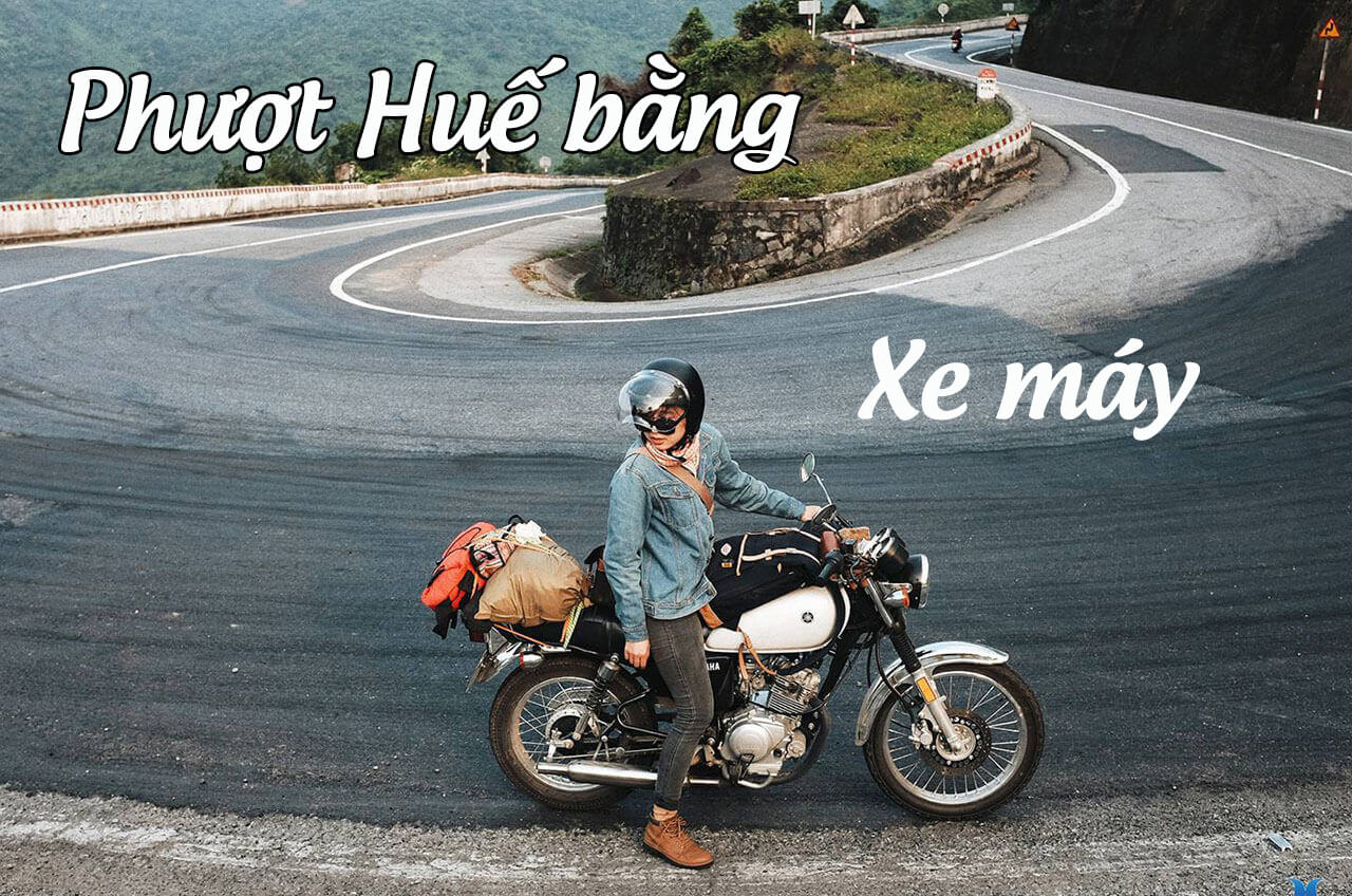 Phượt Huế bằng xe máy